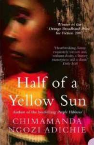 2. Half of a Yellow Sun by Chimamanda Ngozi Adichie
