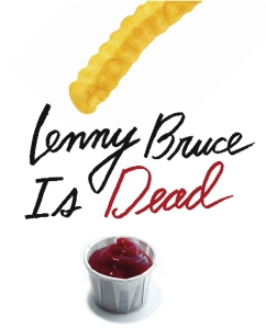 McKinley M. Hellenes' Thoughts on Lenny Bruce is Dead by Jonathan Goldstein