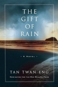 Duane Allicock's Thoughts on The Gift of Rain, by Tan Twan Eng