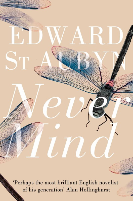 45. Never Mind by Edward St. Aubyn (Patrick Melrose # 1)