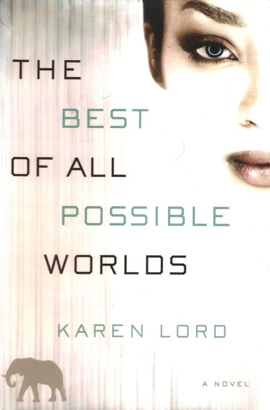 47. The Best of All Possible Worlds by Karen Lord