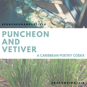 Puncheon and Vetiver